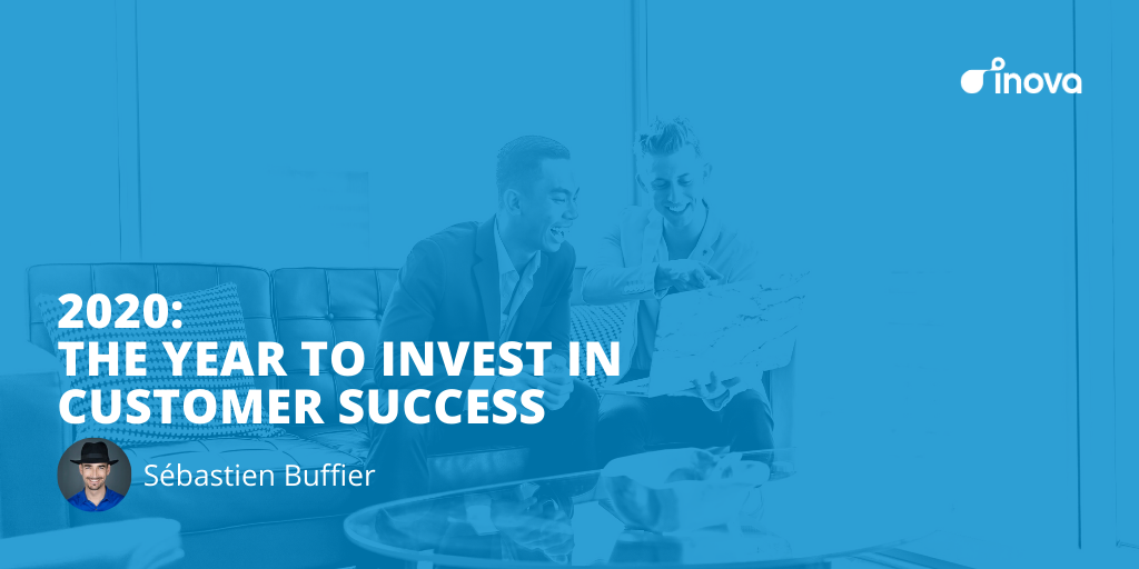 2020: The Year to Invest in Customer Success