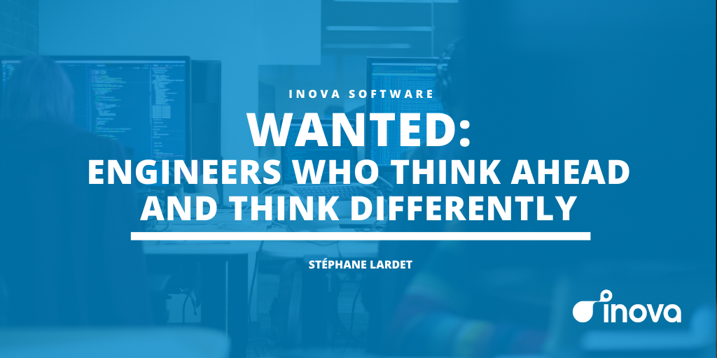 Wanted: Software Engineers Who Think Ahead and Think Different