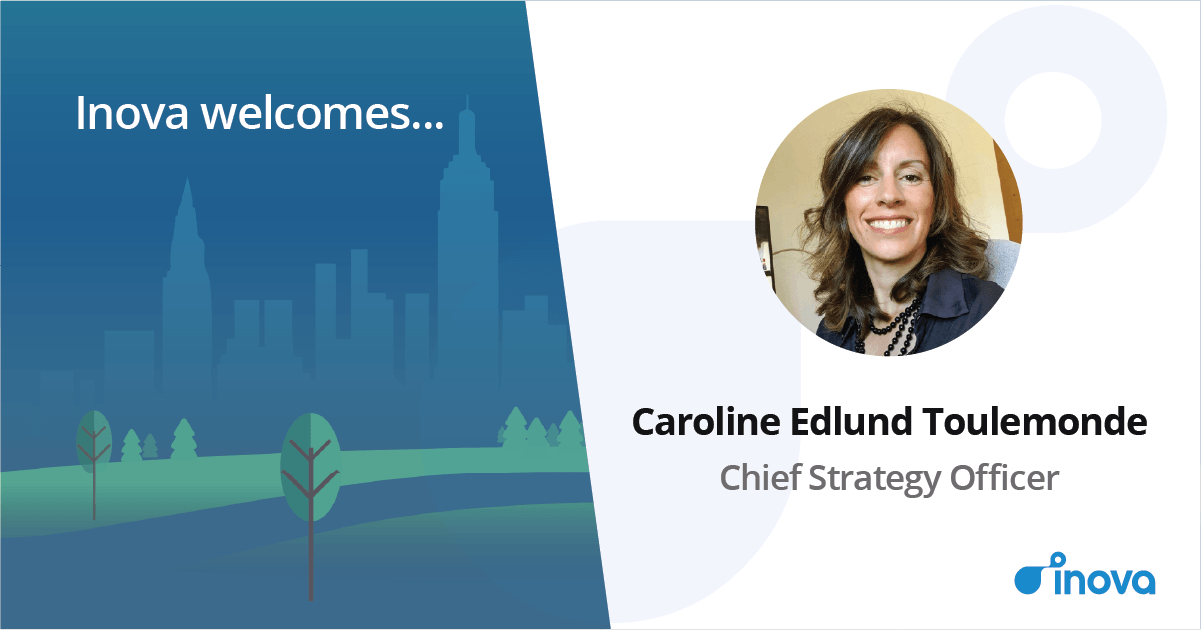 Inova Appoints Caroline EDLUND TOULEMONDE as Chief Strategy Officer